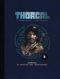 Thorgal, Tome 8 : Aaricia ; Le maître des montagnes par Giulio De Vita