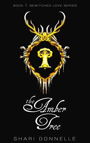 The Amber Tree (Bewitched Love Book 1) (Tree Amber)