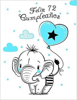 Feliz 72 Cumpleaños: Mejor Que una Tarjeta de Cumpleaños ...