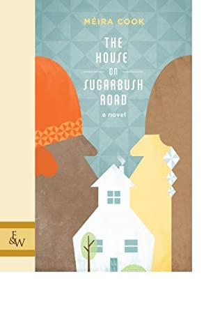 book cover of The House On Sugarbush Road