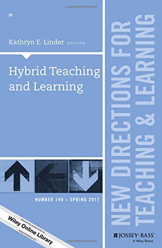 Hybrid Teaching and Learning: New Directions for Teaching and Learning, Number 149 (J-B TL Single Issue Teaching and Learning)