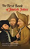 img - for The First Book of Jewish Jokes: The Collection of L. M. B schenthal book / textbook / text book