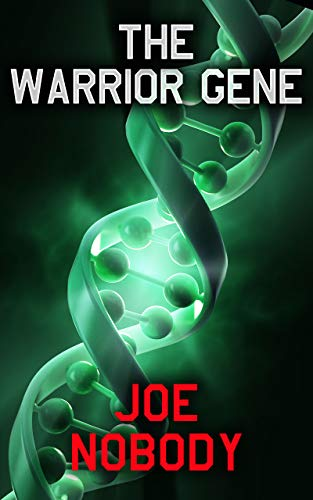 The Warrior Gene by [Nobody, Joe]
