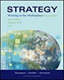 Strategy : Winning in the Marketplace: Core Concepts, Analytical Tools, Cases, Gamble and Thompson, 0072989904