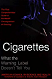 Cigarettes: What the Warning Label Doesn't Tell You