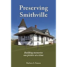 Preserving Smithville: Building memories one picture at a time