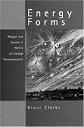 Energy Forms: Allegory and Science in the Era of Classical Thermodynamics
