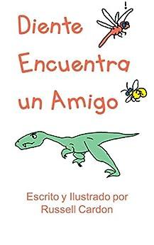 Diente Encuentra un Amigo (Spanish Edition) by [Cardon, Russell]