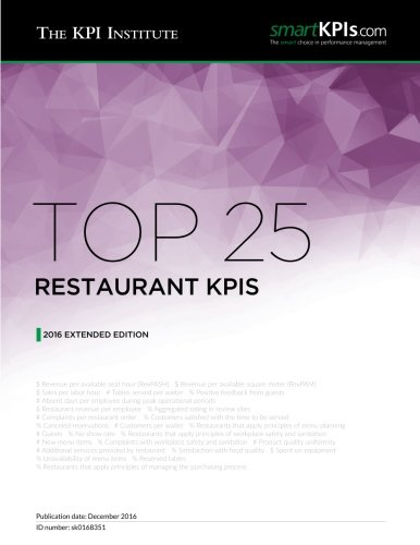 Top 25 Restaurant KPIs: 2016 Extended Edition by The KPI Institute