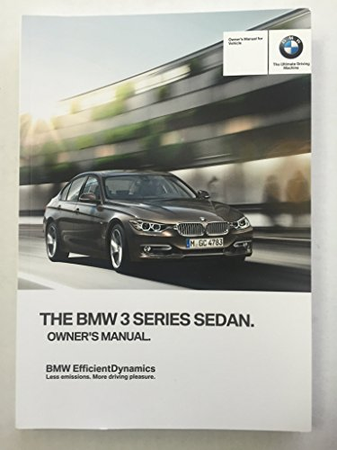2013 BMW 3 SERIES SEDAN OWNER'S MANUAL SET WITH NAVIGATION FOR ALL 328i 335i 328i iDrive Models