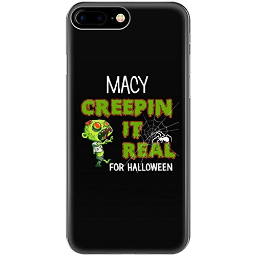 Macy Creepin It Real Funny Halloween Costume Gift - Phone Case Fits Iphone 6, 6s, 7, - Birthday Macy's