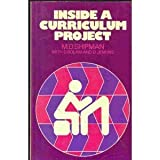 Inside a Curriculum Project, M. D. Shipman and D. Bolam, 0416780504