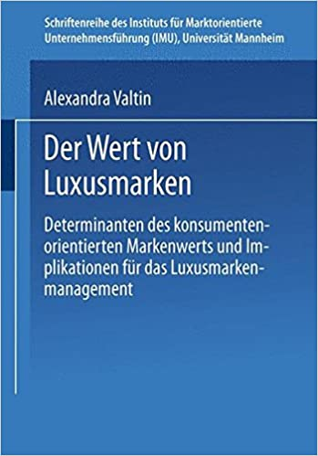 b6899848ea26c1 Der Wert von Luxusmarken  Determinanten des konsumentenorientierten -  Alexandra Valtin