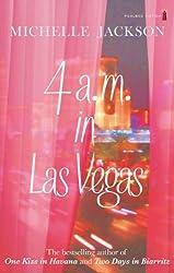 4am in Las Vegas