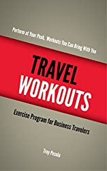 Travel Workouts: Perform at your peak, workouts you can bring with you