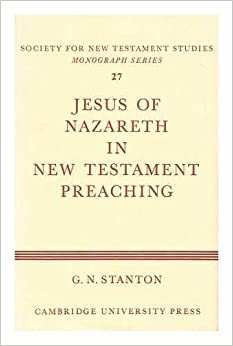 Image result for g n stanton jesus in new testament preaching