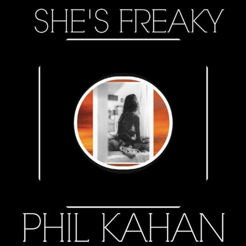 Shes Freaky  Feat  Syd Everatt