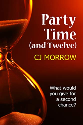 Party Time (and Twelve): What would you give for a second chance? -