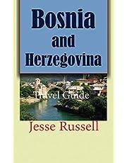 Bosnia and Herzegovina: Travel Guide