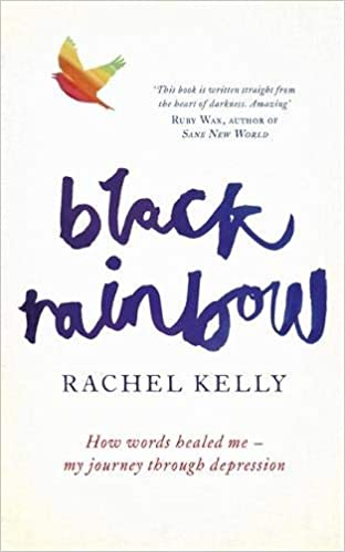 Black Rainbow How Words Healed Me My Journey Through