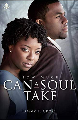 Books : How Much Can a Soul Take