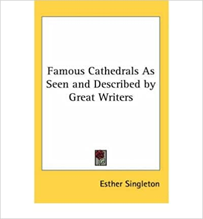 Book Famous Cathedrals as Seen and Described by Great Writers- Common