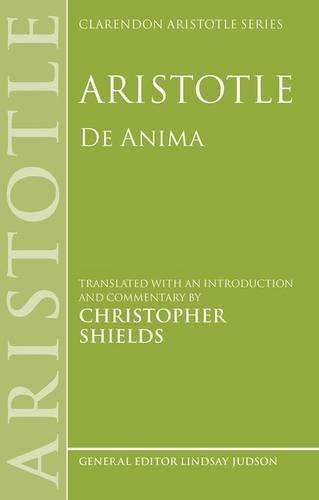Aristotle: De Anima (Clarendon Aristotle Series)