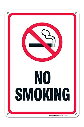 No Smoking Sign, 10x7 Rust Free .40 Aluminum, UV Printed, Easy to Mount Weather Resistant Long Lasting Ink Made In USA by SIGO SIGNS