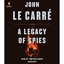 A Legacy of Spies: A Novel Audiobook by John le Carré Narrated by Tom Hollander