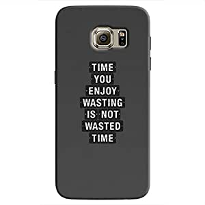 Cover It Up - Not Wasted Time Galaxy S7 Edge Hard Case