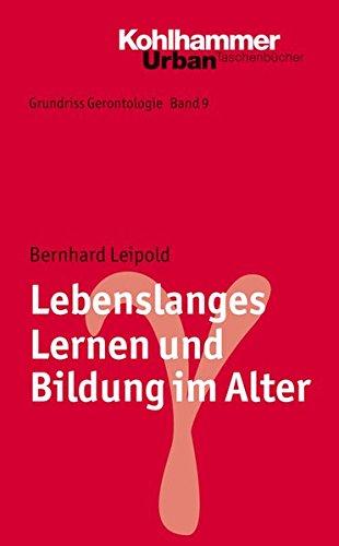 grundriss-gerontologie-lebenslanges-lernen-und-bildung-im-alter-urban-taschenbcher-band-759