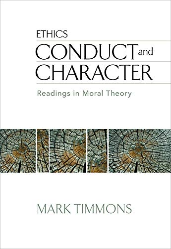 Conduct and Character: Readings in Moral Theory