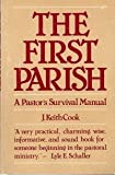 The First Parish, J. Keith Cook, 0664244424