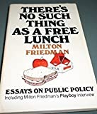 img - for There's No Such Thing As a Free Lunch book / textbook / text book
