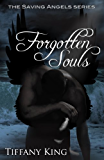 Forgotten Souls (The Saving Angels Series Book 2)