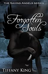 Forgotten Souls (The Saving Angels Series Book 2)