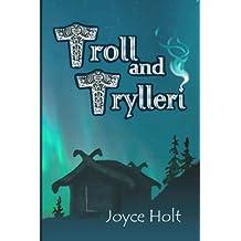 Troll and Trylleri