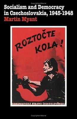 Socialism and Democracy in Czechoslovakia: 1945-1948 Cambridge Russian, Soviet and Post-Soviet Studies: Amazon.es: Myant, M. R.: Libros en idiomas extranjeros
