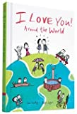 [(I Love You Around the World)] [By (author) Lisa Swerling ] published on (October, 2015)