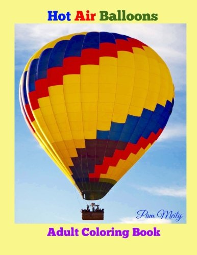 Hot Air Balloons: Adult Coloring Book -