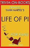 Trivia: Life of Pi by Yann Martel (Trivia-On-Books)