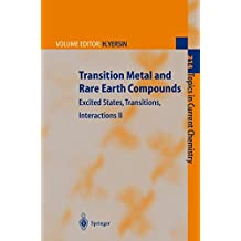 Transition Metal and Rare Earth Compounds: Excited States, Transitions, Interactions II (Topics in Current Chemistry) (Pt. 2)