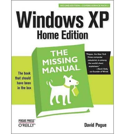[(Windows XP Home Edition: The Missing Manual )] [Author: David Pogue] [Jan-2005]