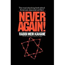 Never Again !: A Program for Survival