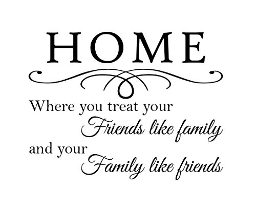 Newclew Home Where you treat your friends like family and your family like friends illustrate family sayings vinyl Sticker Décor Decal