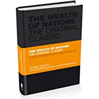 The Wealth of Nations - the Economics Classic     - a Selected Edition for the Contemporary Reader