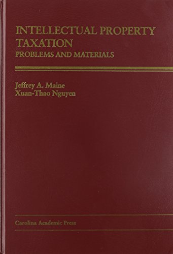 Intellectual Property Taxation: Problems and Materials