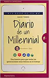 Diario de un millennial: Una historia sobre los conflictos ...