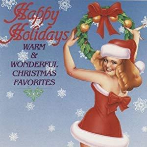Happy Holidays: Warm & Wonderful Christmas Favorites (Martino Al Christmas)