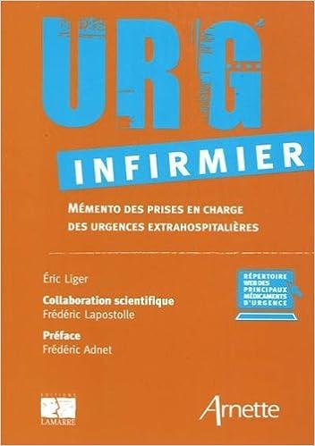 Download Online Urg' infirmier : Mémento des prises en charge des urgences extrahospitalières pdf